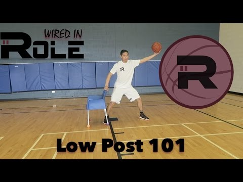 Role: Wired In - Low Post 101