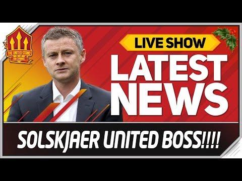 SOLSKJAER NEW MAN UTD MANAGER! Man Utd News