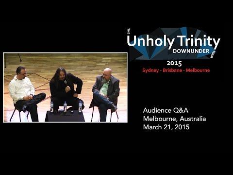 Unholy Trinity Q&A Melbourne