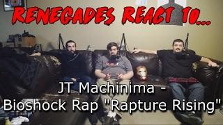 renegades react to jt machinima bioshock rap rapture rising