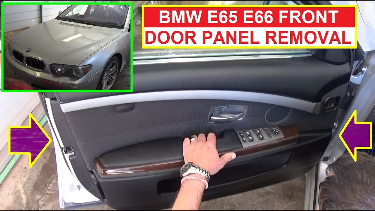 Bmw E65 E66 Front Door Panel Removal Bmw 735i 745i 730i