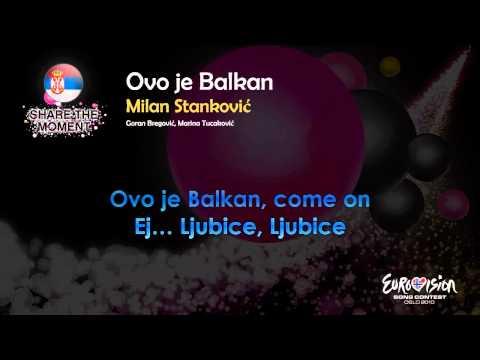 "Milan Stanković - ""Ovo Je Balkan"" (Serbia) - [Karaoke version]"