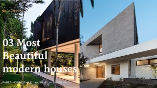 03 Most Beautiful Modern House Designs Around The World.