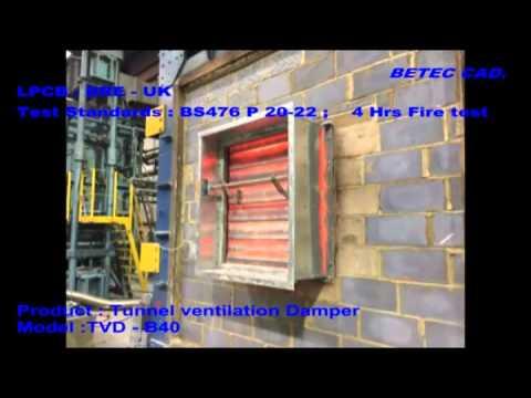 Betec Cad Tunnel Ventilation Damper 4 Hrs Fire Test