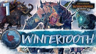 THE TROLL KING RISES! Total War: Warhammer - Wintertooth Campaign #1