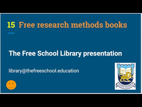The Free School : Free research methods text books