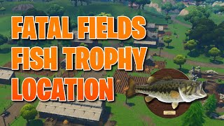 Fortnite Fatal Fields Fish Trophy Location!!