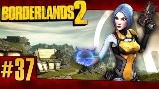 Let's Play Borderlands 2 Episode 37 - Needle Stalkers are so annoying....