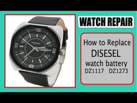 28e5c1020a3c How to Replace DIESEL Watch Batteries DZ1117 DZ1273 - YouTube
