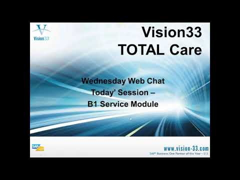 SAP Business One Training - July 25, 2012 - B1 Service Module by Vision33