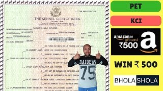KCI Registration Information - KCI Papers and Dog Microchip - Kennel Club of India - Bhola Shola
