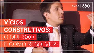Download Vícios Construtivos: O Que São e Como Resolver (part. Adv.º Alexandre Gomide)   Entrevista 360