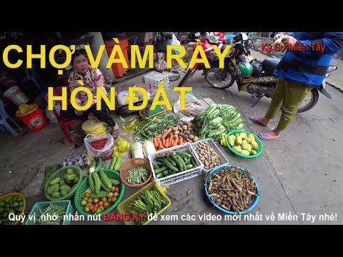 Toàn cảnh chợ Vàm Rầy, Bình Sơn, Hòn Đất   Vam Ray market   Vietnam market   Ký Sự Miền Tây