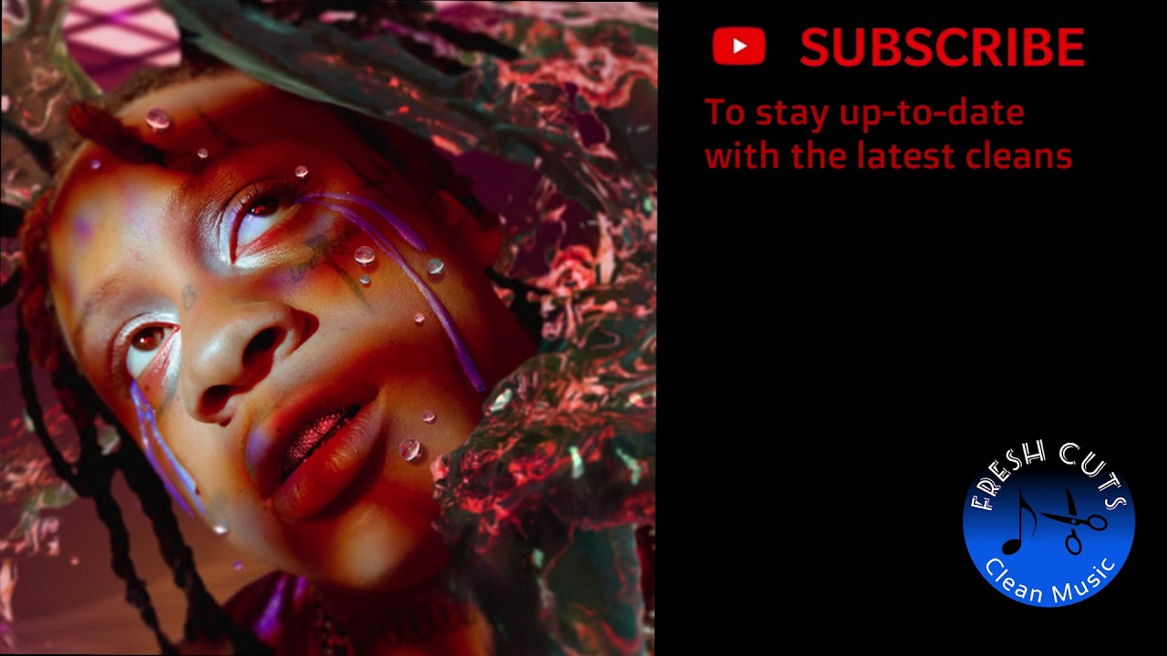 6 Kiss Trippie Redd Clean Best On Youtube Youtube