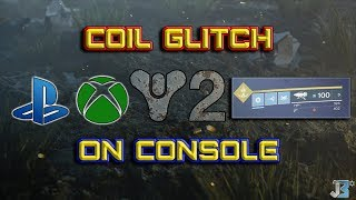 Destiny 2  |  Coil Glitch on Consoles (EASY)