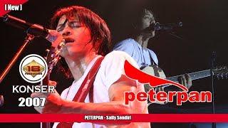 Peterpan -  Sally Sendiri  Live Konser Kediri 2007