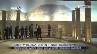 Danıştay Başkanı Zerrin Güngör Gaziantep'te