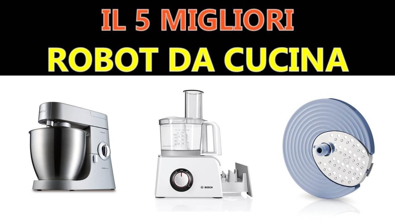 Miglior robot da cucina 2018 youtube for Miglior robot da cucina multifunzione