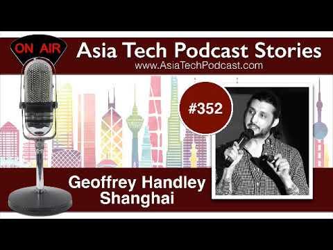 ATP352 – Geoffrey Handley – Asia Tech Podcast Stories