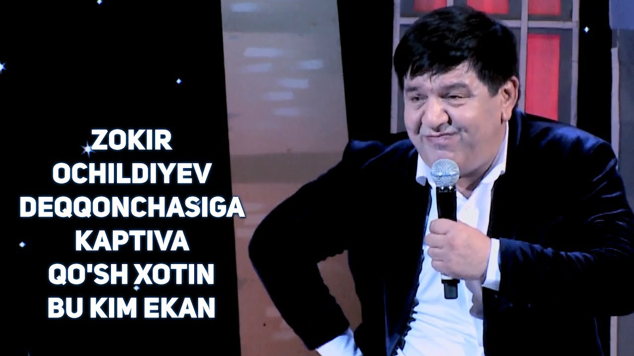 Zokir Ochildiyev - Dehqonchasiga (Kaptiva, Qo'sh xotin, Bu kim ekan) 2017