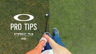 Prizm Sport | OAKLEY PRO TIPS