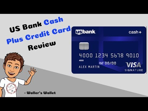US Bank Cash Plus Credit Card Review | Waller's Wallet