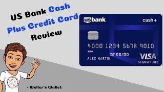 US Bank Cash Plus Credit Card Review | Waller