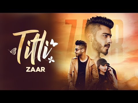 TITLI (Official Video) - Zaar | Dev | Latest Punjabi Songs 2018 | Lokdhun
