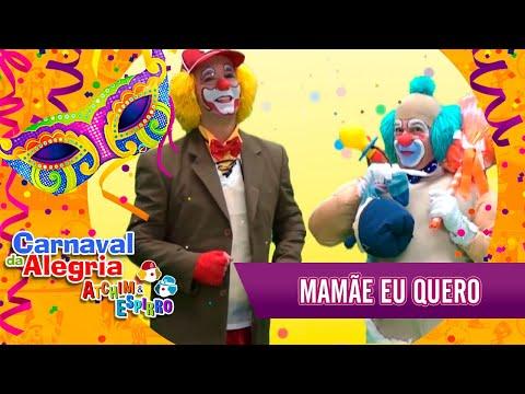 Mamãe Eu Quero - Carnaval Atchim e Espirro Especial