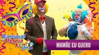 Baixar Mamãe Eu Quero - Carnaval Atchim e Espirro Especial