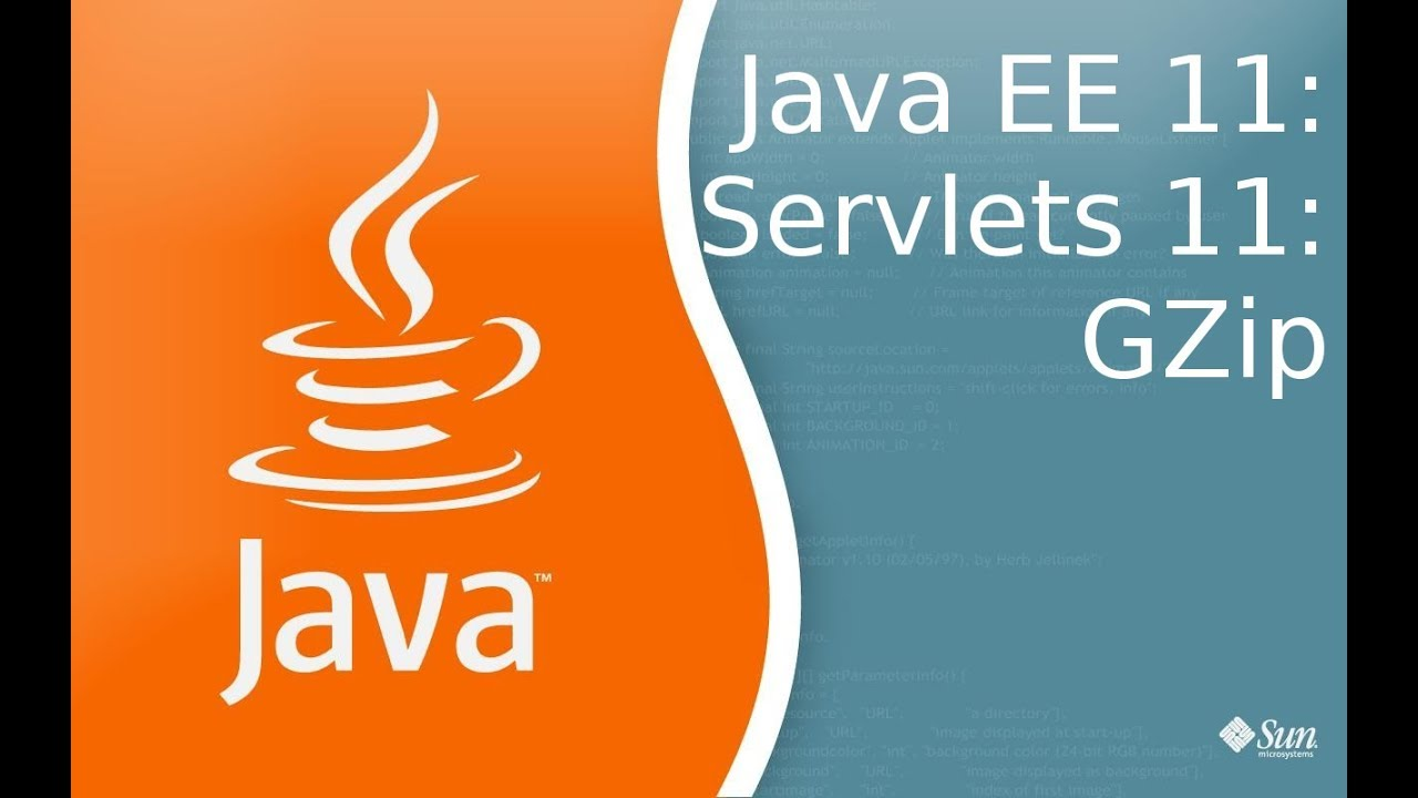 Java EE 11: Servlets 11: Gzip