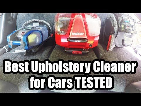Best Upholstery Cleaner for Cars - 2018