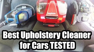Best Upholstery Cleaner for Cars - 2018