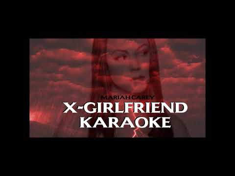 X-Girlfriend - Mariah Carey Karaoke