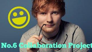 Ed Sheeran No 6 Collaborations Project