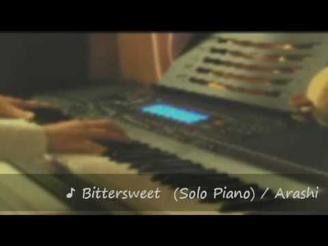 ♪ Bittersweet / 嵐 耳コピ ピアノ