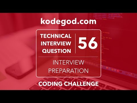 Technical Interview Question 56 ► Can you solve it? [Technical Interview Preparation]