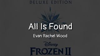 Download lagu Evan Rachel Wood - All Is Found (lyrics)
