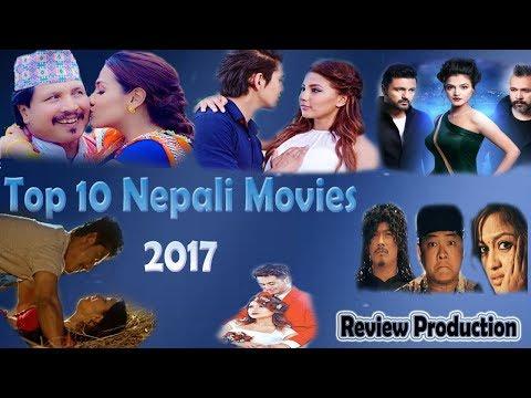 Top 10 Super Hit Nepali Movies 2017 | Best Movies Of The Year | कस्ले कती कमाए ?