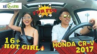 [16+][For Fun] Hot girl thích thú test Honda CR-V 2017 cùng Kenz Nguyễn trên địa hình khó
