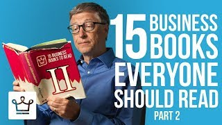 15 Business Books Everyone Should Read (Part 2)