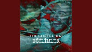 Enes Batur - Eğilimler (ft. Kaya Giray)