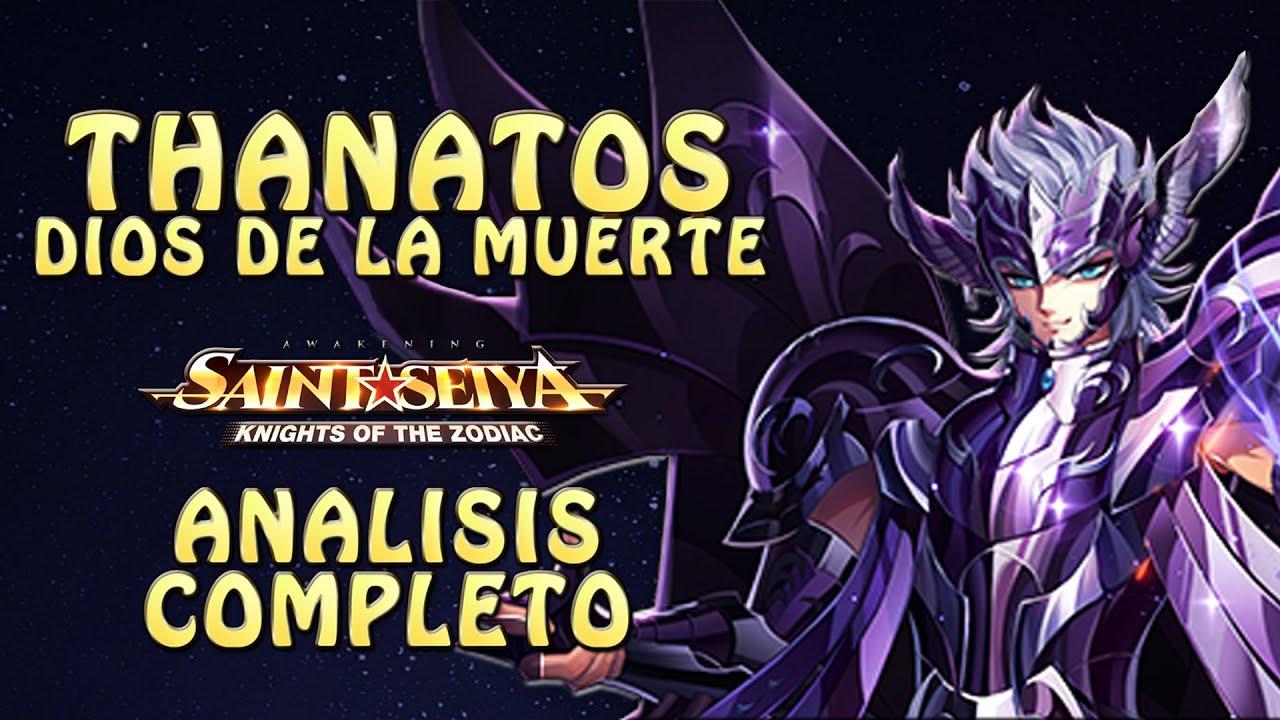 THANATOS! DIOS DE LA MUERTE! ANALISIS COMPLETO! EL MAS ROTO DE TODOS?! Saint Seiya Awakening