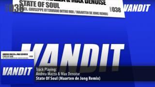 Andrea Mazza & Max Denoise - State Of Soul (Maarten de Jong Remix)