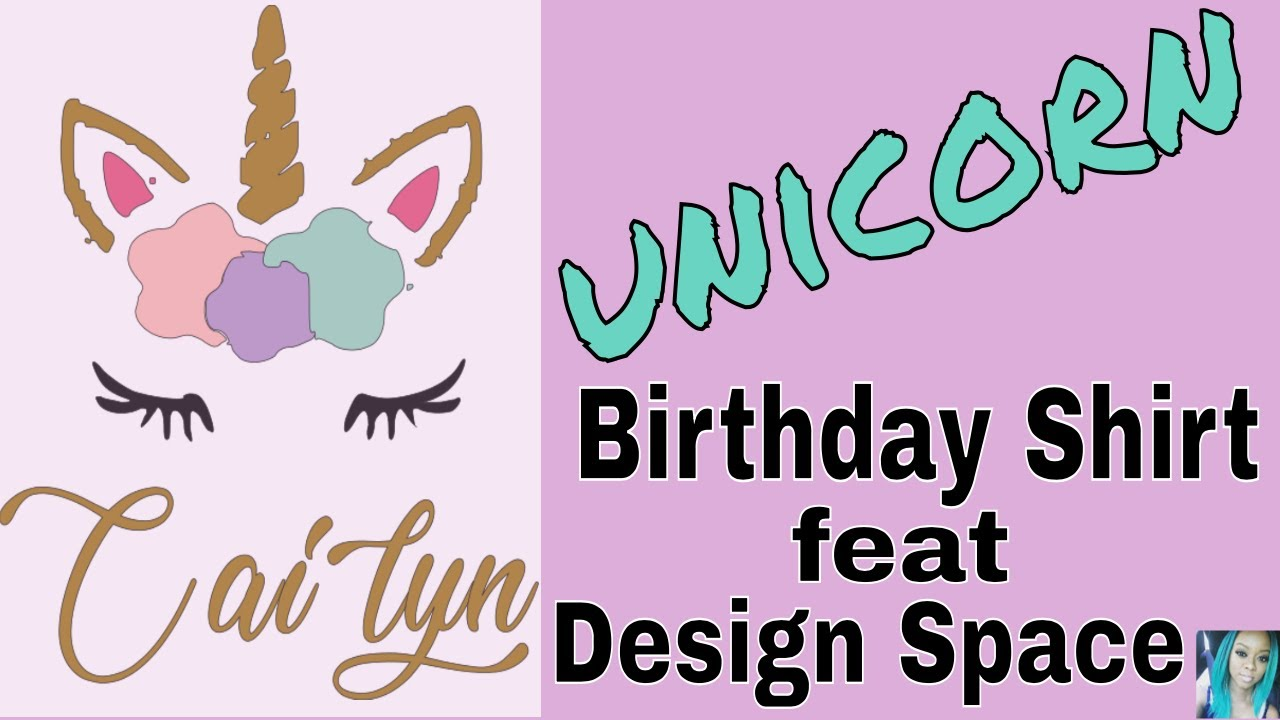 Using Design Space | Unicorn Birthday Shirt