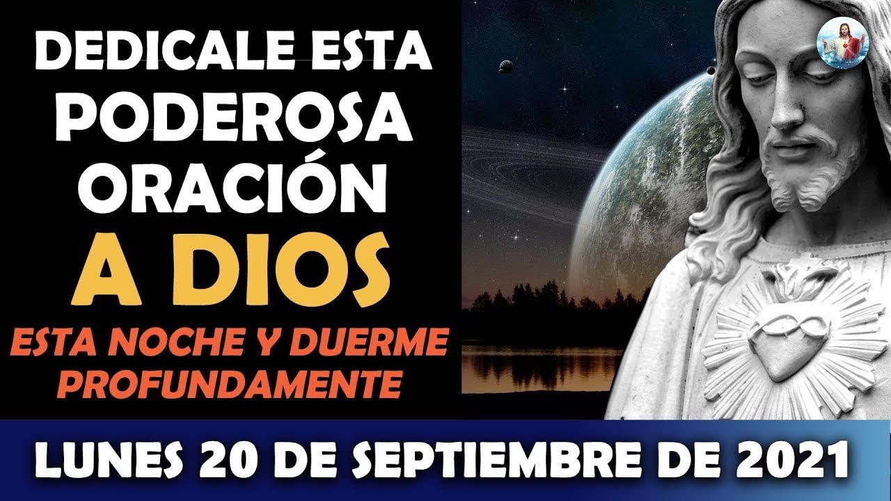 Oración De La Noche De Hoy Lunes 20 De Septiembre | Dedicale esta Poderosa Oración a Dios esta noche