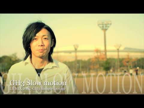 Panasonic GH3 Sample footage (Slow motion movie)