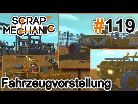 Zombiesicherer Parkplatztreff - Vorstellung der Fahrzeuge - Scrap Mechanic #119 [DEUTSCH|HD]