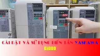 Điện công nghiệp - hướng dẫn sử dụng biến tần yaskawa E1000
