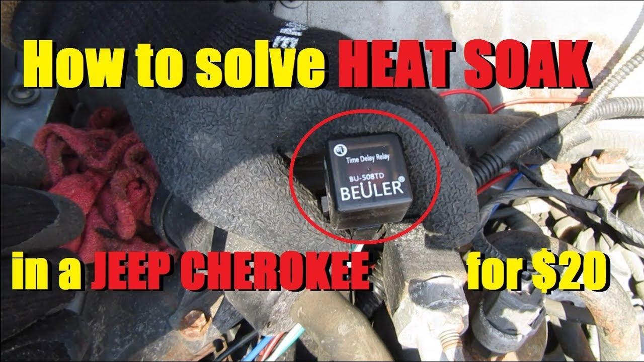 xj heat soak fixed time delay cooling fan relay install [ 1280 x 720 Pixel ]